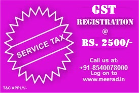 Service tax registration starts at Rs. 5999 only | Contact us at +91-7050515253 | Visit www.meerad.in for more information.